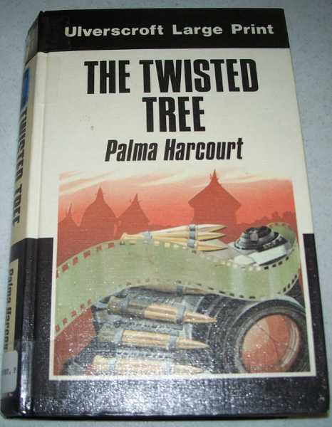 The Twisted Tree (Large Print Edition), Harcourt, Pamela