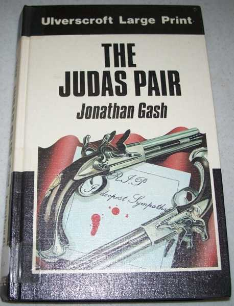 The Judas Pair (Large Print Edition), Gash, Jonathan