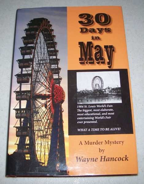 30 Days in May: A Murder Mystery, Hancock, Wayne