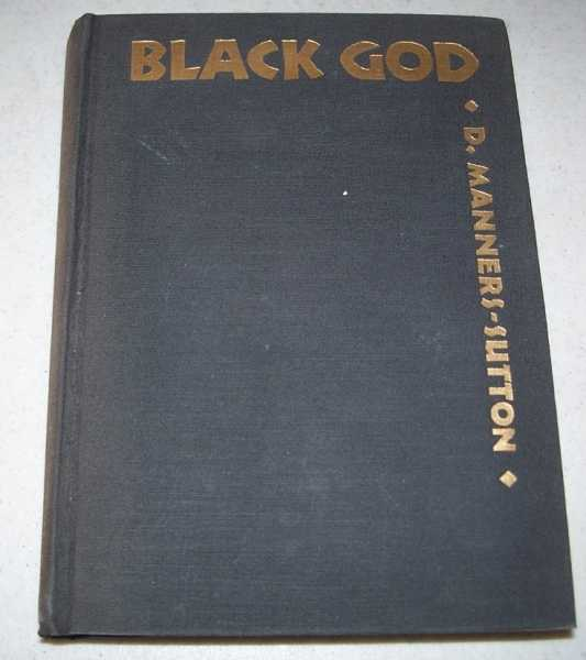 Black Gold: A Story of the Congo, Manners-Sutton, D.