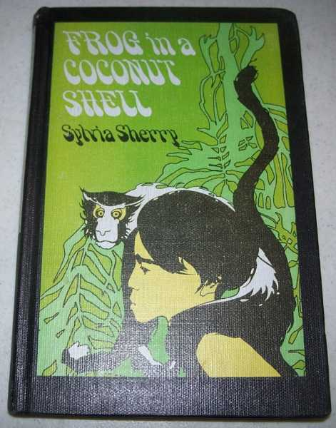 Frog in a Coconut Shell, Sherry, Sylvia