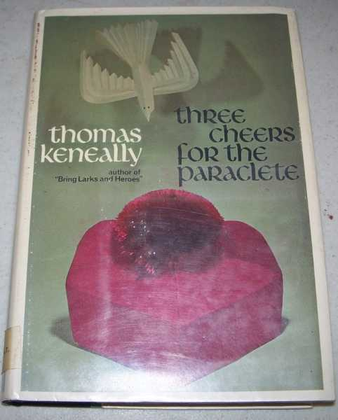 Three Cheers for the Paraclete, Keneally, Thomas