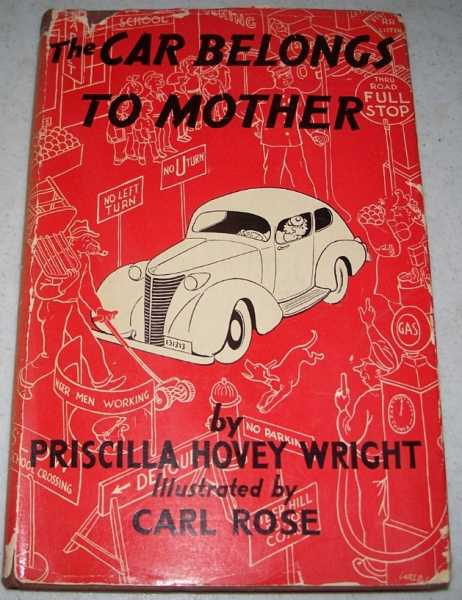 The Car Belongs to Mother, Wright, Priscilla Hovey