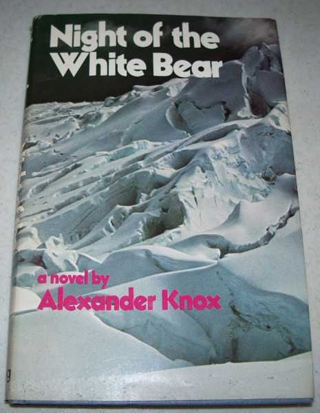 Night of the White Bear: A Novel, Knox, Alexander