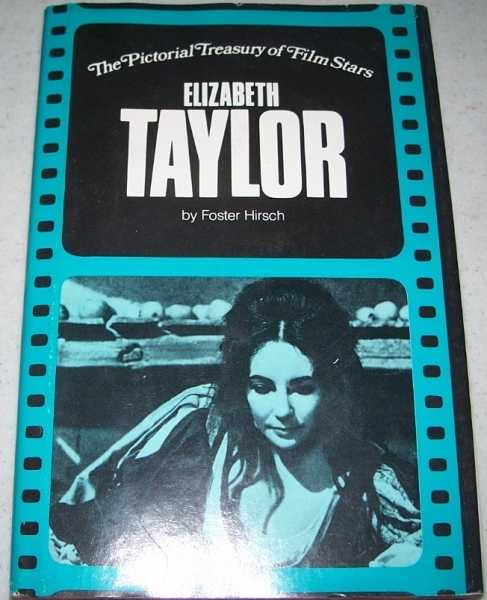 Elizabeth Taylor (The Pictorial Treasury of Film Stars), Hirsch, Foster