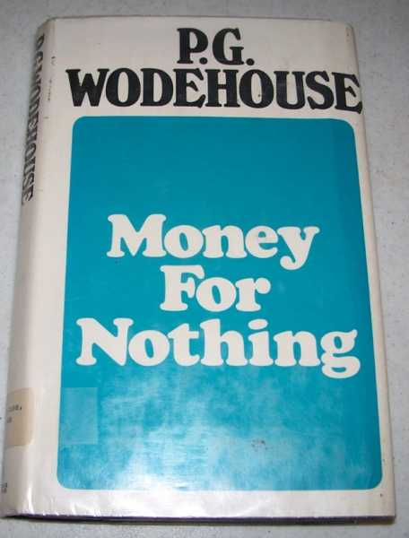 Money for Nothing, Wodehouse, P.G.