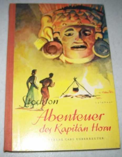 Abenteuer Des Kapitan Horn, Stockton, Frank R.