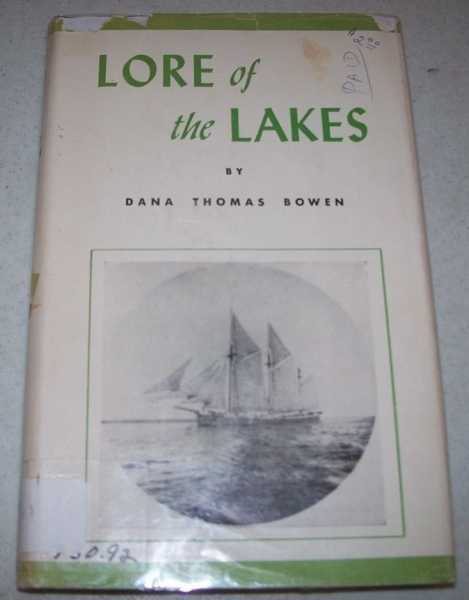 Lore of the Lakes Told in Story and Picture, Bowen, Dana Thomas