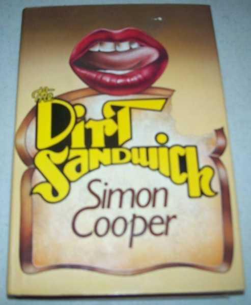 The Dirt Sandwich: A Novel, Cooper, Simon