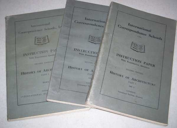 History of Architecture Parts 1, 2, & 3 (International Correspondence Schools 544A, 544B, 544C), N/A