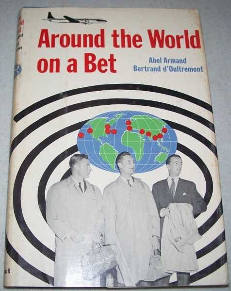 Around the World on a Bet, Armand, Abel and d'Oultremont, Bertrand