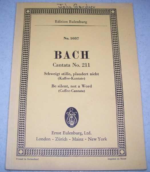 Schweigt Stille, Plaudert Nicht (Be Silent Not a Word) Cantata no. 211, No. 1037, Bach, Johann Sebastian
