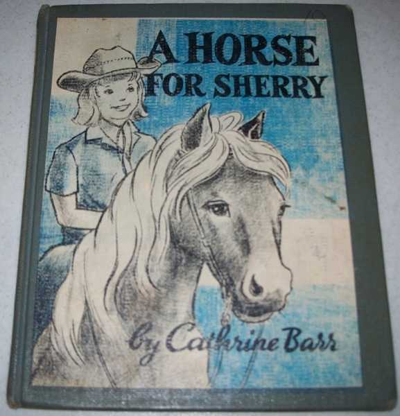A Horse for Sherry, Barr, Cathrine
