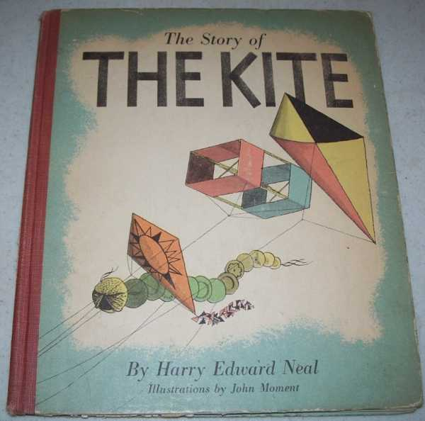 The Story of the Kite, Neal, Harry Edward