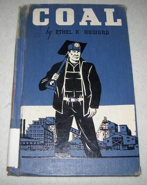 Coal (Little Wonder Book), Howard, Ethel K.