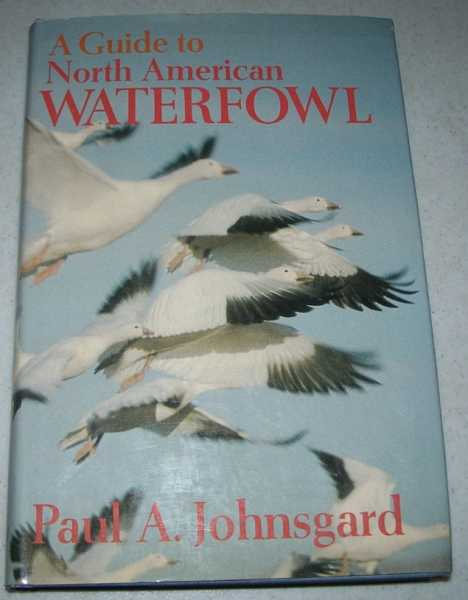 A Guide to North American Waterfowl, Johnsgard, Paul A.