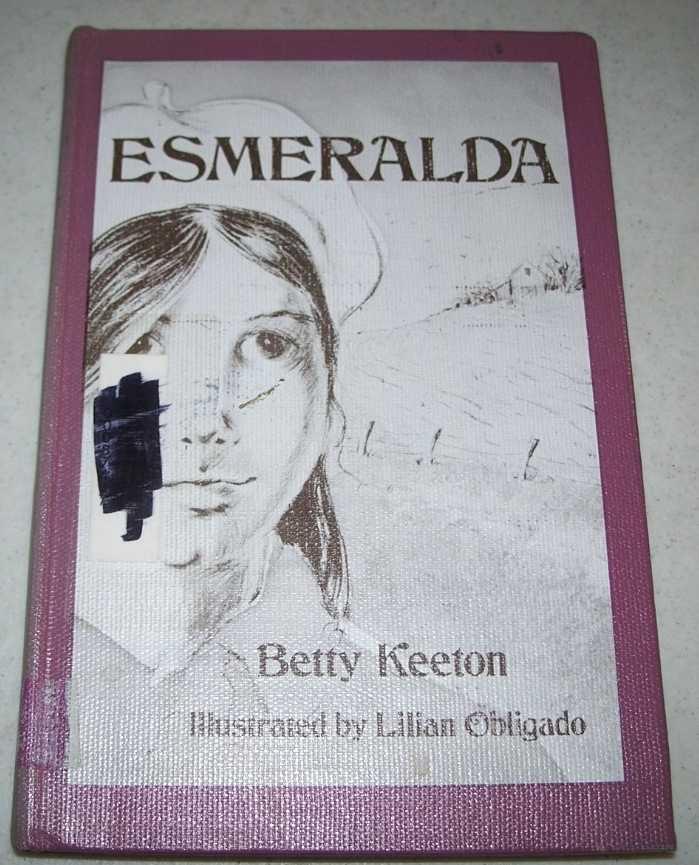 Esmeralda, Keeton, Elizabeth B.
