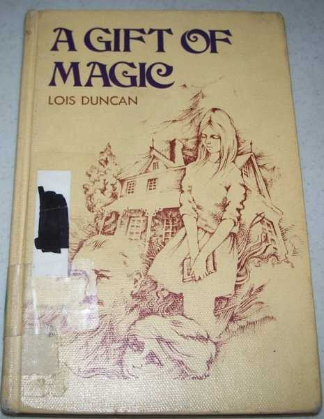 A Gift of Magic, Duncan, Lois