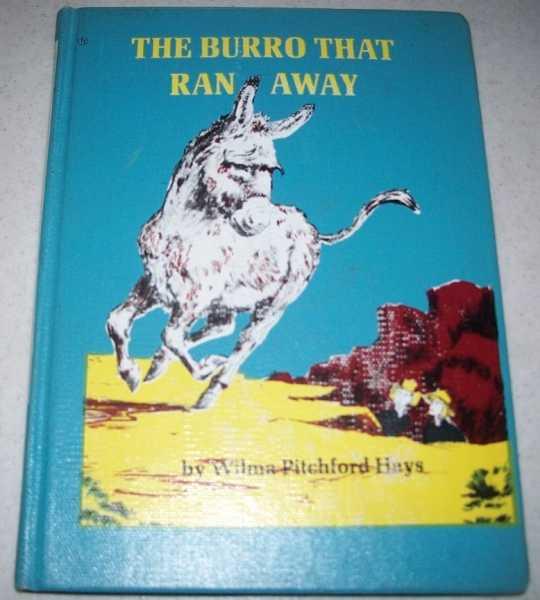 The Burro That Ran Away, Hays, Wilma Pitchford
