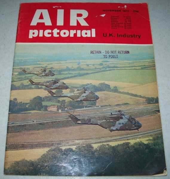 Air Pictorial: Journal of the Air League; November 1971, N/A