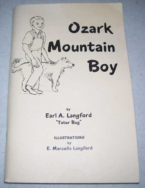 Ozark Mountain Boy, Langford, Earl A.
