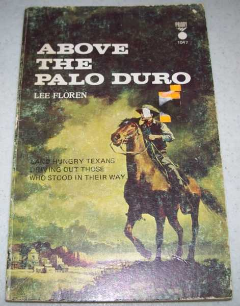 Above the Palo Duro, Floren, Lee (Loomis, Noel)