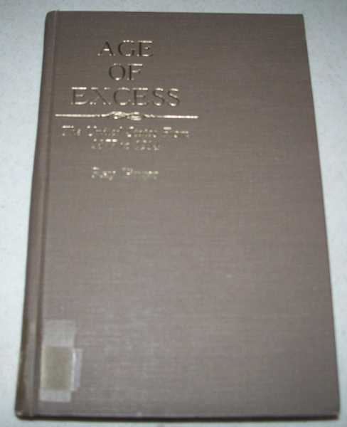 Age of Excess: The United States from 1877 to 1914, Ginger, Ray