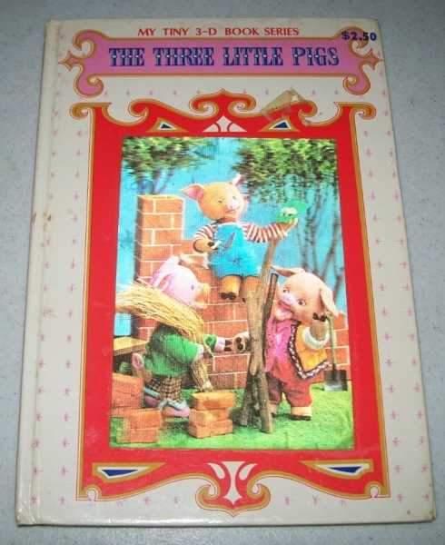 The Three Little Pigs (My Tiny 3-D Book Series), N/A
