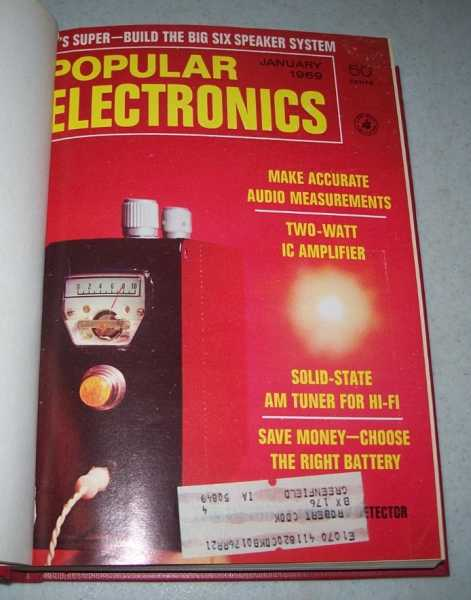 Popular Electronics Magazine Volume 30, January-June 1969 Bound in One Volume, N/A