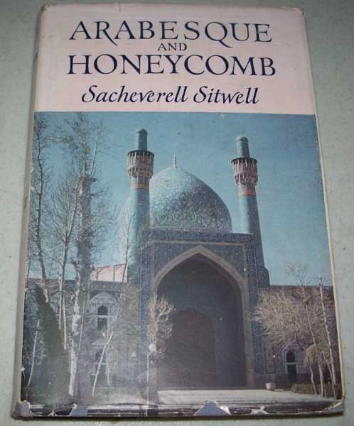 Arabesque and Honeycomb, Sitwell, Sacheverell