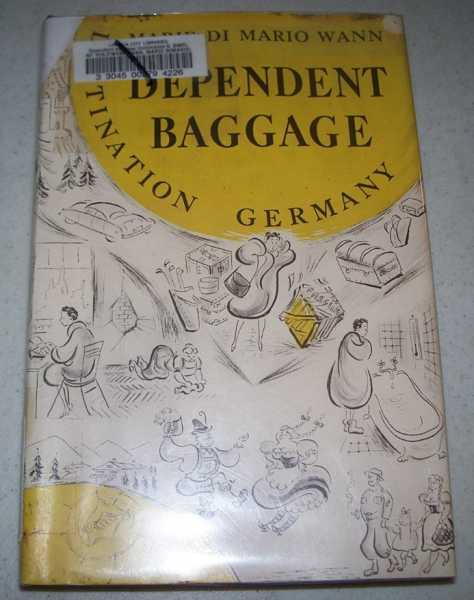 Dependent Baggage: Destination Germany, Wann, Marie di Mario