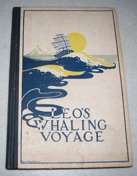 Leo's Whaling Voyage, Hoffman, F. and Ireland, Mary E.