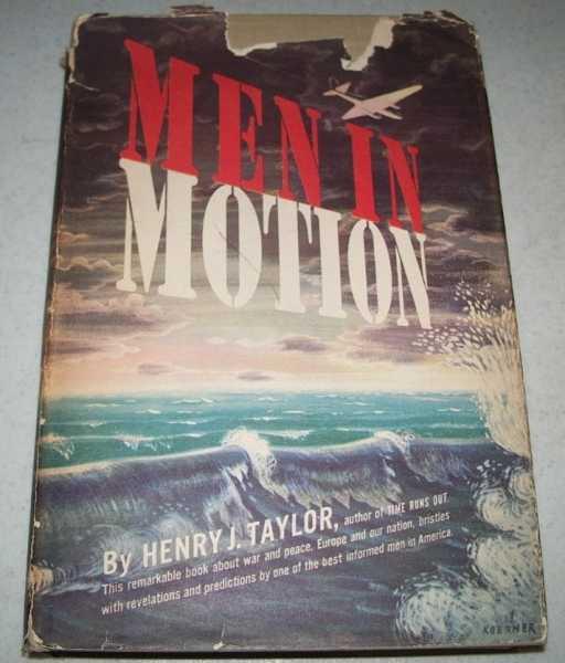 Men in Motion, Taylor, Henry J.