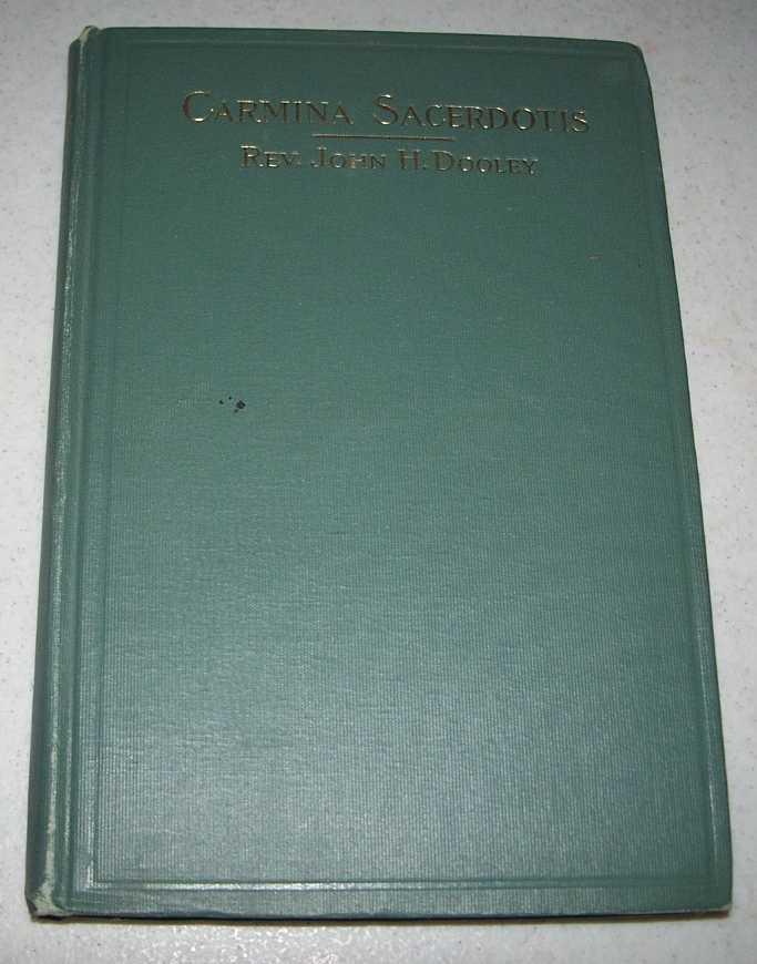 Carmina Sacerdotis, Dooley, Rev. John H.