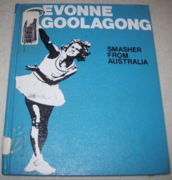 Evonne Goolagong: Smasher from Australia, May, Julian