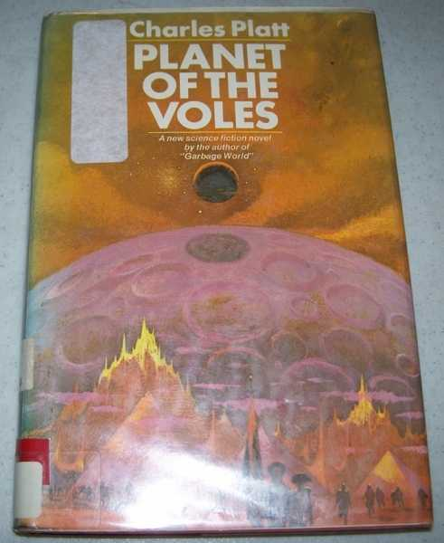 Planet of the Voles: A Science Fiction Novel, Platt, Charles