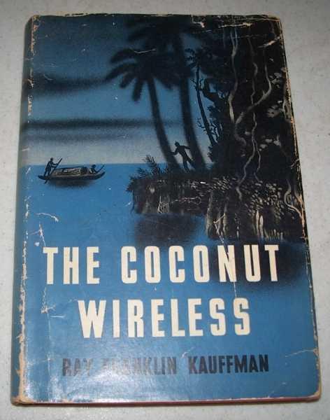 The Coconut Wireless, Kauffman, Ray Franklin