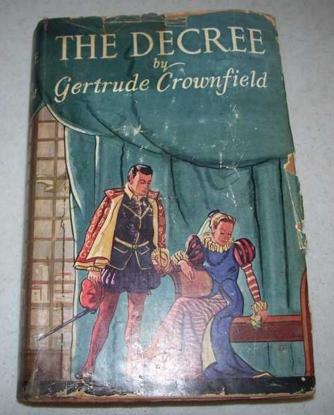 The Decree, Crownfield, Gertrude