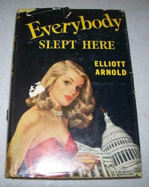Everybody Slept Here, Arnold, Elliott