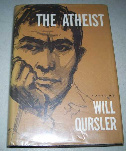 The Atheist: A Novel, Oursler, Will