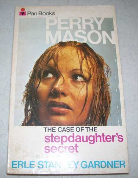 The Case of the Stepdaughter's Secret: A Perry Mason Mystery, Gardner, Erle Stanley