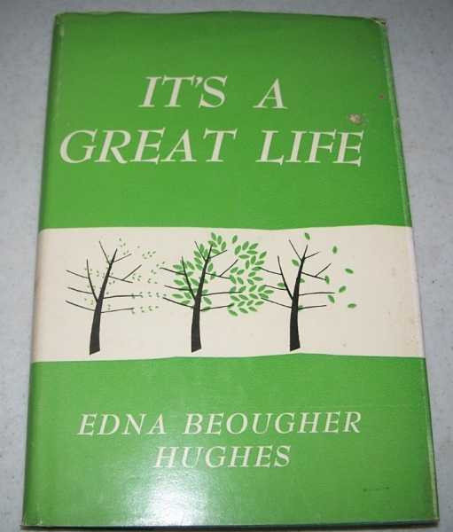 It's a Great Life, Hughes, Edna Beougher