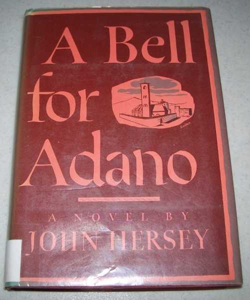 A Bell for Adano: A Novel, Hersey, John