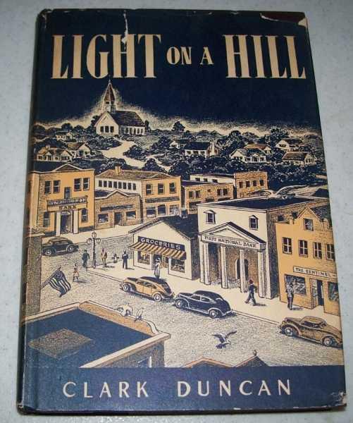 Light on a Hill, Duncan, Clark