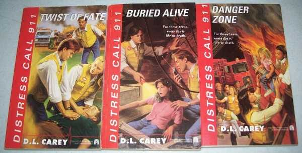 Distress Call 911 Set of 3 Books: 1-Twist of Fate; 2-Buried Alive; 3-Danger Zone, Carey, D.L.