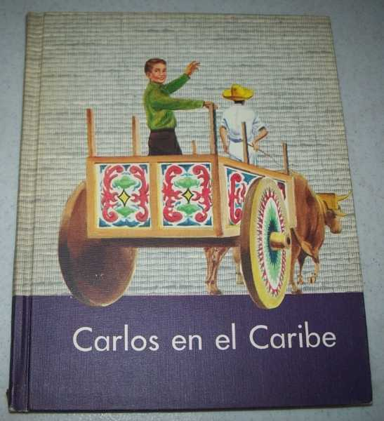 Carlos en el Caribe (Children of the Americas Spanish Series), Babcock, Edna E.; Kwapil, Helen M.; Bach, Edith Ann