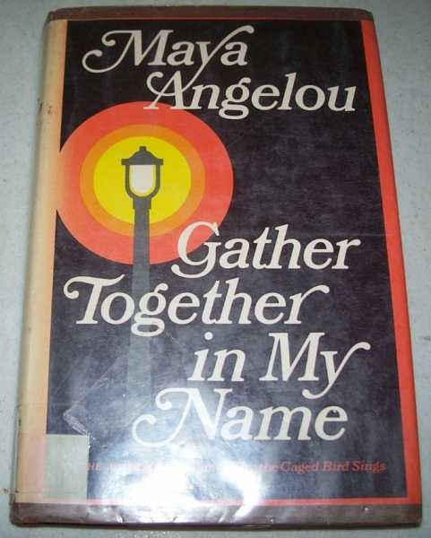 the autobiography of maya angelous life in gather together in my name Continuing from the deeply affecting first volume of her autobiography i know why the caged bird sings (1970), angelou, sixteen, has given birth to her illegitimate son guy, ww ii has just ended, there's optimism in the land and racism, blacks are telling themselves, was only a temporary aberration (didn't we, after all, work together for the defense effort.
