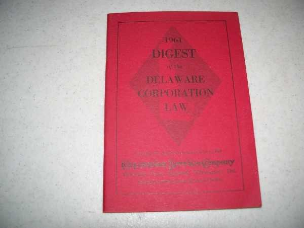 1961 Digest of the Delaware Corporation Law, N/A
