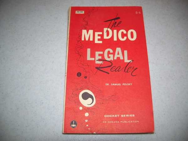 The Medico Legal Reader (Docket Series Volume 6), Polsky, Dr. Samuel