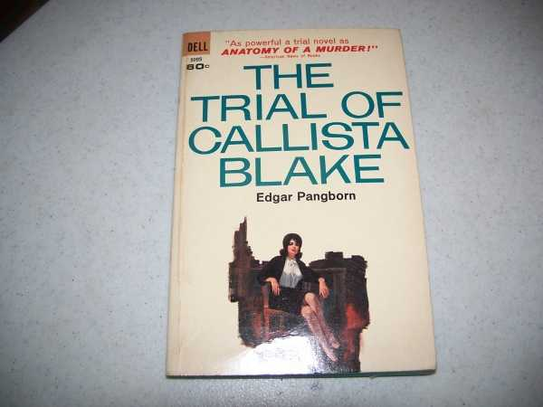 The Trial of Callista Blake, Pangborn, Edgar